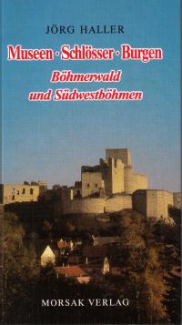 """Buchtitel """"Schlösser, Burgen in Böhmerwald und Südwestböhmen"""""""