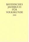 """Buchtitel """"Bayerisches Jahrbuch für Volkskunde 2000"""""""